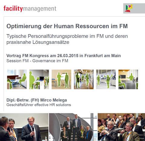 Optimierung der HR-Ressourcen im FM – Vortrag von Mirco Melega beim ...